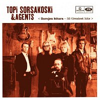 Topi Sorsakoski & Agents – Surujen Kitara - 32 Greatest Hits