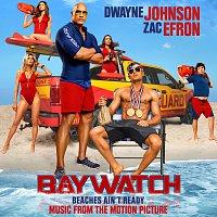 Různí interpreti – Baywatch [Music From The Motion Picture]