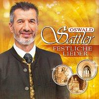 Oswald Sattler – Festliche Lieder