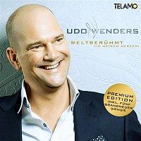 Udo Wenders – Weltberuhmt (in meinem Herzen) [Premium Edition]