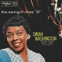 """Dinah Washington, Quincy Jones And His Orchestra – The Swingin' Miss """"D"""""""