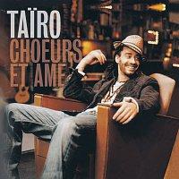 Tairo – Choeurs et ame