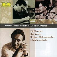 Gil Shaham, Jian Wang, Berliner Philharmoniker, Claudio Abbado – Brahms: Violin Concerto; Double Concerto