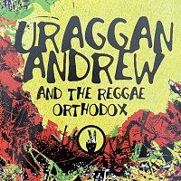 Uraggan Andrew & Reggae Orthodox – Uraggan Andrew and The Reggae Orthodox 2