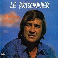 Antoine Ciosi – Le prisonnier