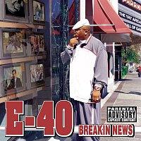 E-40 – Breakin News