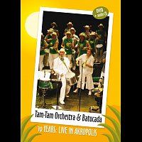 Tam - Tam Orchestra & Tam -Tam Batucada – 10 years – Live in Akropolis – CD+DVD
