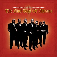The Blind Boys Of Alabama – Got Tell It On The Mountain