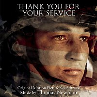 Thomas Newman – Thank You for Your Service (Original Motion Picture Soundtrack)