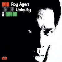 Roy Ayers – Red, Black & Green
