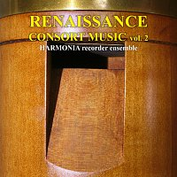 Harmonia Recorder Ensemble – Renaissance Consort Music vol. 2