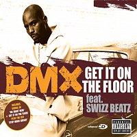 DMX – Get It On The Floor