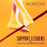 Support Lesbiens a Iva Pazderková – Skořicová