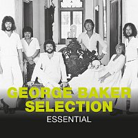 George Baker Selection – Essential