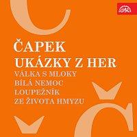 Karel Čapek, různí interpreti – Čapek: Ukázky z her Válka s mloky, Bílá nemoc, Loupežník, Ze života hmyzu MP3