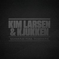 Kim Larsen, Kjukken – Schwarze Rose, Rosemarie