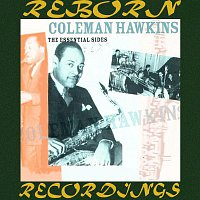 Coleman Hawkins – The Essential Sides, 1933-34 - Vol. 2 (HD Remastered)