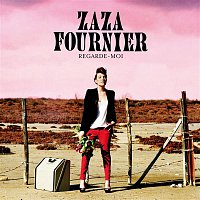 Zaza Fournier – Regarde-moi