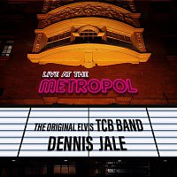 The Original Elvis TCB Band, Dennis Jale – Live at the Metropol
