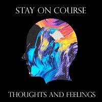Stay On Course – Thoughts and Feelings