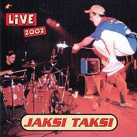 Jaksi Taksi – Live 2002