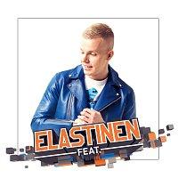 Elastinen – Elastinen Feat.