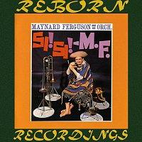 Maynard Ferguson – Si Si, M.F (HD Remastered)