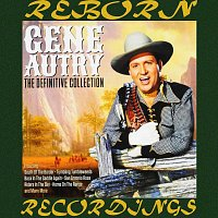 Gene Autry – The Definitive Collection (HD Remastered)