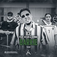 ICE – Barkie (feat. Kevin & Donnie)