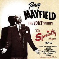 Percy Mayfield – The Voice Within: The Speciality Singles 1950-55