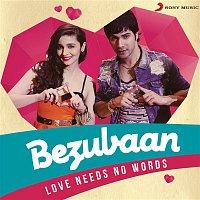 A.R. Rahman, Mohit Chauhan – Bezubaan (Love Needs No Words)