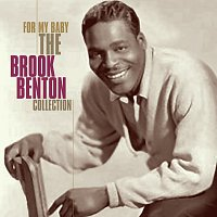 Brook Benton – For My Baby - The Brook Benton Collection