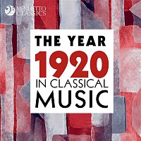 Various Artists.. – The Year 1920 in Classical Music