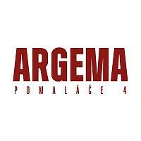 Argema – Pomalace 4