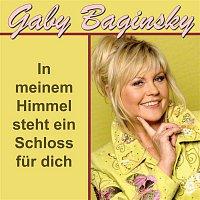 Gaby Baginsky – In meinem Himmel steht ein Schloss fur dich