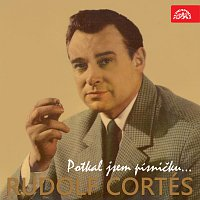 Rudolf Cortés – Cortés Potkal jsem písničku