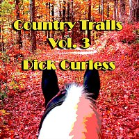 Dick Curless – Country Trails, Vol. 3