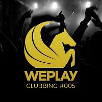 Various Artists.. – WePlay Clubbing #005