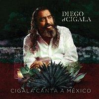 Diego El Cigala – Cigala Canta a México