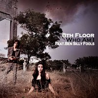 8th Floor – Who Am I (feat. Ben Silly Fools)