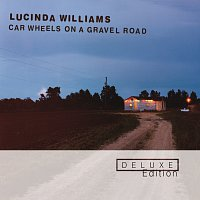 Lucinda Williams – Car Wheels On A Gravel Road