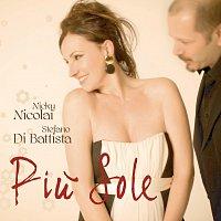 Nicky Nicolai, Stefano Di Battista – Piu Sole