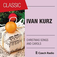 Prague Philharmonic Children´s Choir – Ivan Kurz: Czech Christmas Songs and Carols