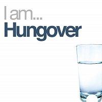 Přední strana obalu CD I Am Hungover