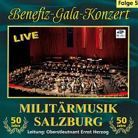 Militarmusik Salzburg – Benefiz-Gala-Konzert 5 - Live