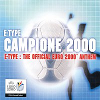 E-Type – Campione 2000 - The Official Euro 2000 Anthem