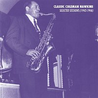 Coleman Hawkins – Selected Sessions (1943-1946)