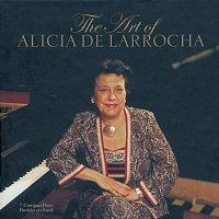 Alicia de Larrocha – The Art of Alicia de Larrocha