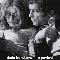 Anita Krausová – Horáková: O Pavlovi