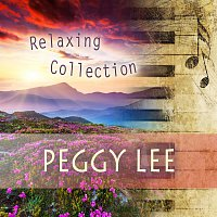 Peggy Lee – Relaxing Collection